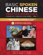 Basic Spoken Chinese Practice Essentials 1st Edition 9780804840149 0804840148