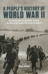 A People's History of World War II 1st Edition 9781595586346 1595586342