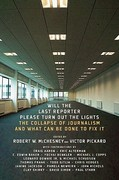 Will the Last Reporter Please Turn Out the Lights 1st Edition 9781595585486 1595585486
