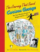 The Journey That Saved Curious George 1st Edition 9780547417462 0547417462