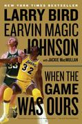 When the Game Was Ours 1st Edition 9780547394589 0547394586
