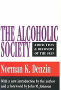 The Alcoholic Society 1st Edition 9781560006695 1560006692