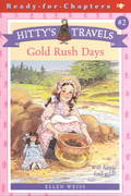Gold Rush Days 1st edition 9780689846779 0689846770