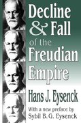 Decline and Fall of the Freudian Empire 0 9780765809452 0765809451