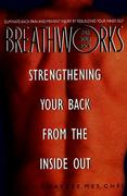 Breathworks for Your Back 0 9780380790449 0380790440