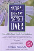 Natural Therapy for Your Liver 2nd edition 9781583331323 1583331328