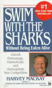 Swim with the Sharks Without Being Eaten Alive 0 9780804104265 0804104263
