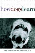 How Dogs Learn 1st Edition 9780876053713 0876053711