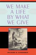 We Make a Life by What We Give 1st Edition 9780253350763 025335076X