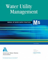 Water Utility Management 2nd Edition 9781583213612 1583213619