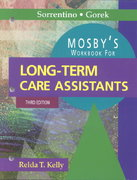 Mosby's Workbook for Long-Term Care Assistants 3rd edition 9780323007085 0323007082