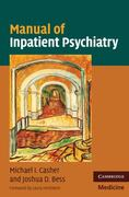 Manual of Inpatient Psychiatry 1st Edition 9780521141543 0521141540