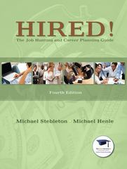 Hired! The Job Hunting and Career Planning Guide 4th edition 9780135023259 0135023254