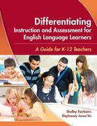 Differentiating Instruction and Assessment for English Language Learners 1st Edition 9781934000021 1934000027