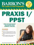 Barron's PRAXIS I/PPST 4th edition 9780764143120 0764143123