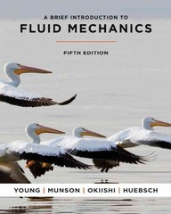 A Brief Introduction to Fluid Mechanics 5th edition 9781118140109 1118140109