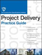 The CSI Construction Contract Administration Practice Guide 1st edition 9780470635186 0470635185