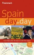 Frommer's Spain Day by Day 1st edition 9780470497692 0470497696