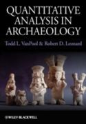 Quantitative Analysis in Archaeology 1st Edition 9781405189507 1405189509