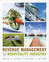 Revenue Management for the Hospitality Industry 1st Edition 9780470393086 0470393084
