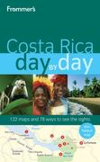 Frommer's Costa Rica Day by Day 1st edition 9780470497708 047049770X