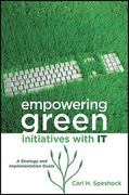 Empowering Green Initiatives with IT 1st edition 9780470587522 0470587520