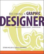 Becoming a Graphic Designer 4th edition 9780470575567 0470575565