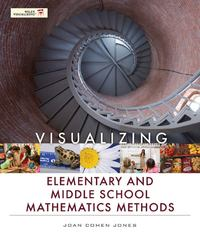 Visualizing Elementary and Middle School Mathematics Methods 1st edition 9781118213353 1118213351