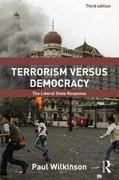 Terrorism Versus Democracy 3rd Edition 9781136835469 1136835466