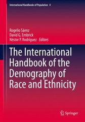 The International Handbook of the Demography of Race and Ethnicity 1st Edition 9789048188918 9048188911