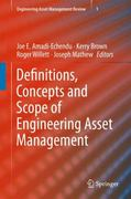 Definitions, Concepts and Scope of Engineering Asset Management 1st edition 9781849961776 1849961778
