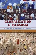 Globalization and Islamism 0 9780742557505 0742557502