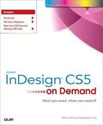 Adobe InDesign CS5 on Demand 1st edition 9780789744463 0789744465