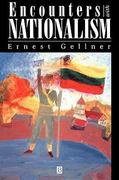 Encounters With Nationalism 1st edition 9780631194811 0631194819