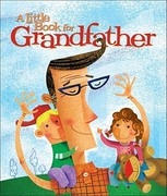 A Little Book for Grandfather 0 9780740764066 0740764063