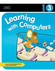 Learning with Computers Level 3 1st edition 9780538434829 0538434821