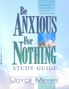Be Anxious for Nothing 0 9780446691055 0446691054