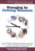 Managing by Defining Moments 1st edition 9780764554124 0764554123