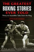 The Greatest Boxing Stories Ever Told 0 9781592284795 1592284795