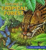 Explore a Tropical Forest 0 9780870447570 0870447572