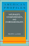 Naturalists, Conservationists and Environmentalists 0 9780816029198 0816029199