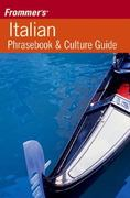 Frommer's Italian Phrasebook and Culture Guide 0 9780471793014 0471793019