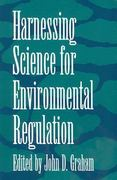 Harnessing Science for Environmental Regulation 0 9780275937669 0275937666