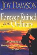 Forever Ruined for the Ordinary 0 9781576583876 1576583872