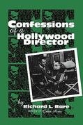 Confessions of a Hollywood Director 0 9780810840324 0810840324