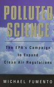 Polluted Science 1st edition 9780844740416 0844740411