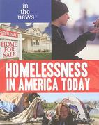 Homelessness in America Today 1st edition 9781448816835 1448816831