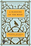 A Blessing on the Moon 1st Edition 9781616200183 1616200189