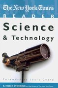 The New York Times Reader: Science and Technology 1st Edition 9781604264814 1604264810