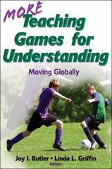 More Teaching Games for Understanding 0 9780736083348 0736083340